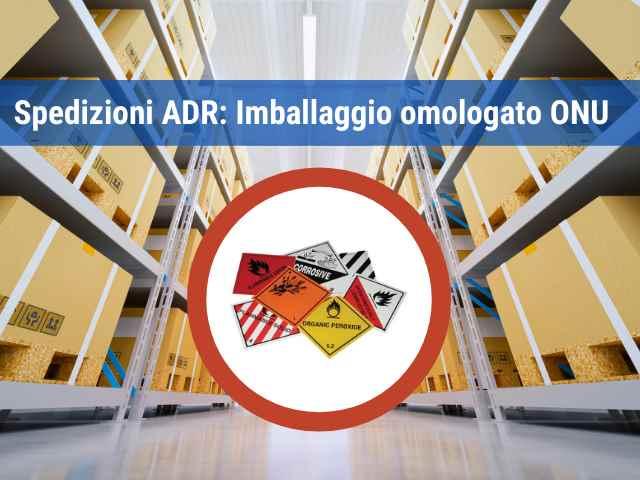 Spedizioni ADR: Imballaggio omologato ONU